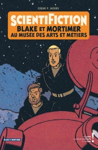 cover-comics-blake-amp-mortimer-8211-hors-srie-tome-13-scientifiction-8211-catalogue-d-8217-exposition-arts-et-mtiers