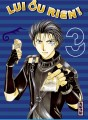 Lui ou rien (Zettai Kareshi) tome 3