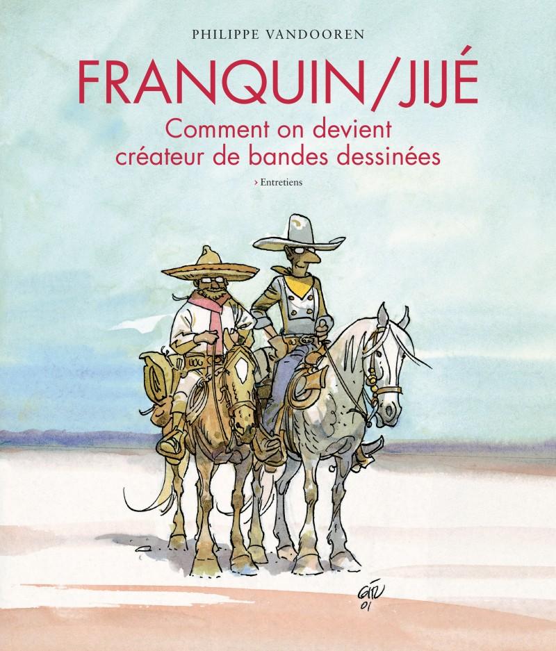 Franquin/Jijé - Comment on devient créateur de bandes dessinées - tome 1 - Franquin/Jijé - Comment on devient créateur de bandes dessinées