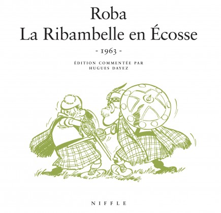 La Ribambelle en Ecosse - La Ribambelle en Ecosse