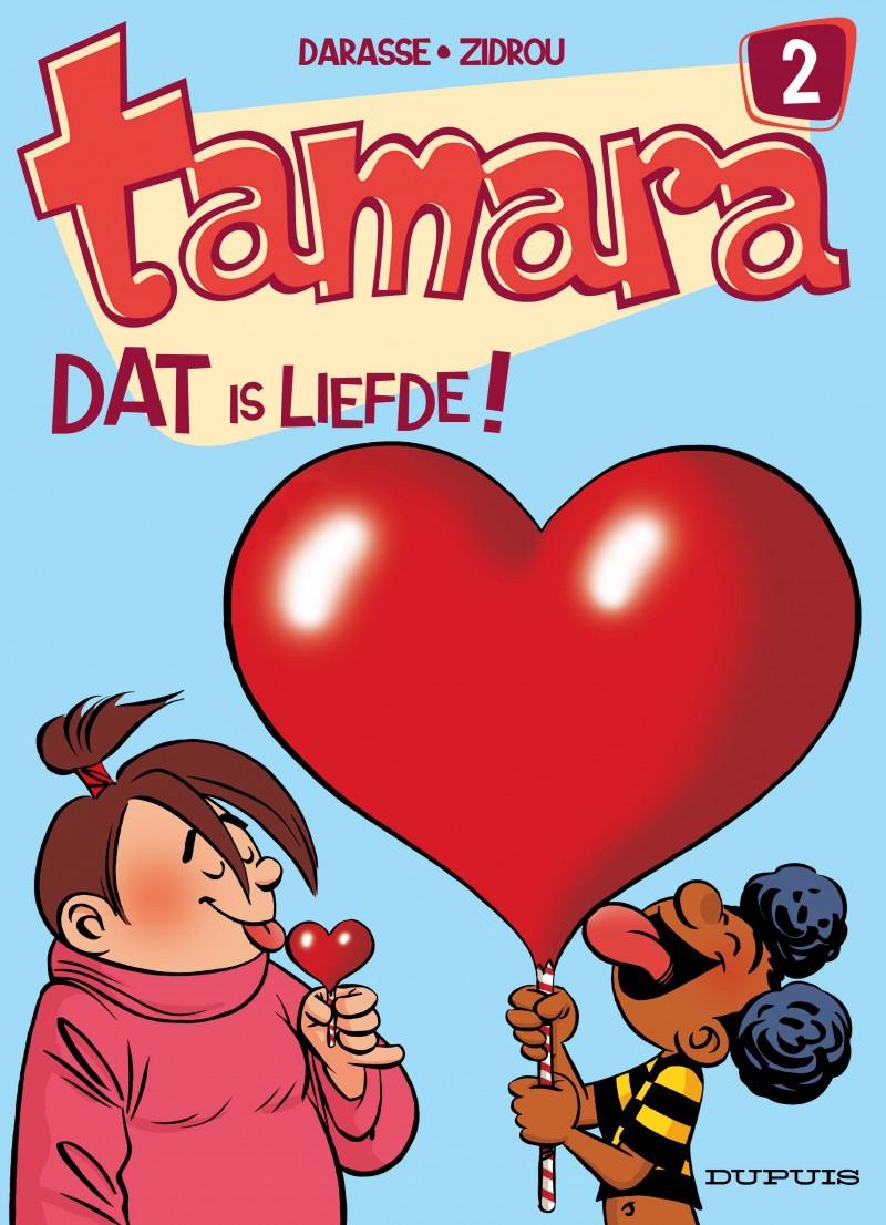 Tamara - tome 2 - Dat is liefde!