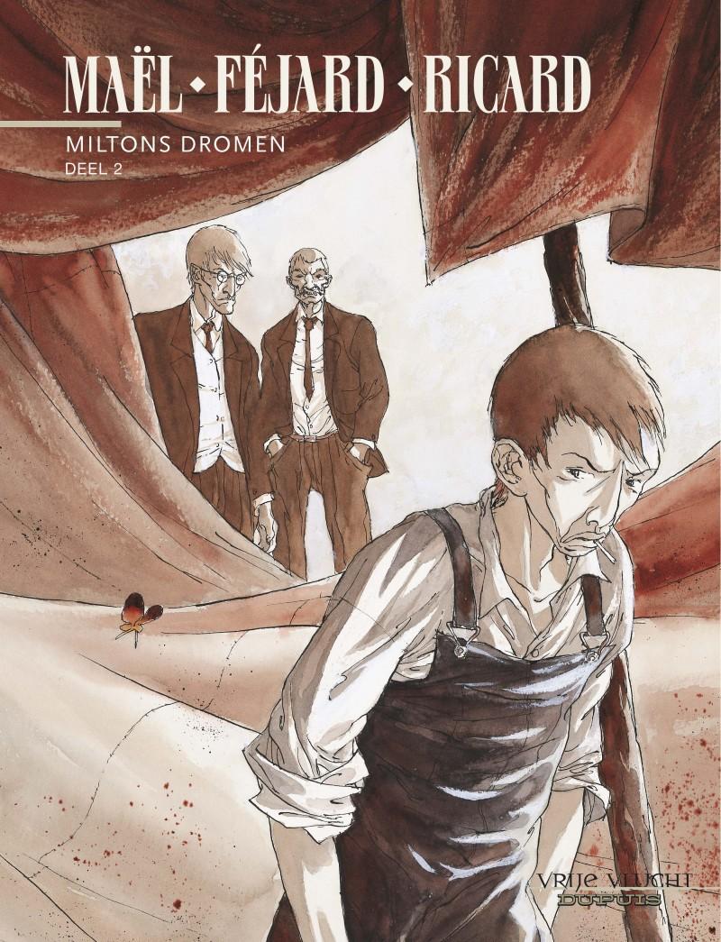 Miltons dromen - tome 2 - Milton's dromen, deel 2