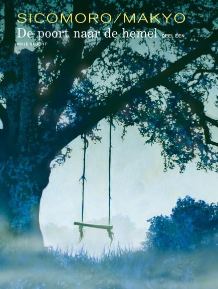 De poort naar de hemel - De poort naar de hemel - deel 1