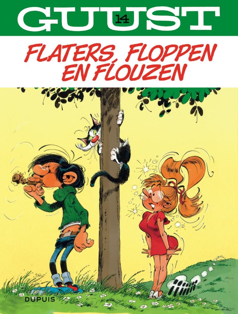 Guust Flater  - tome 14 - Flaters, floppen en flouzen