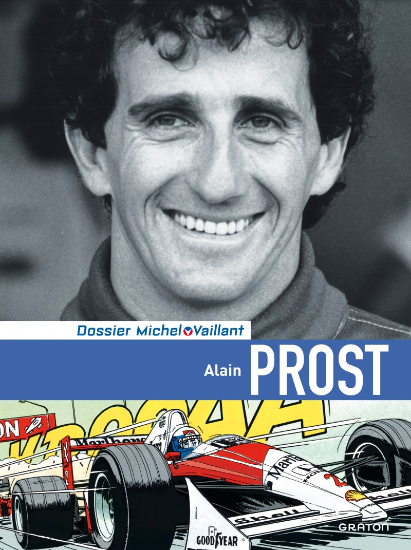 Michel Vaillant - Dossiers - tome 12 - Alain Prost