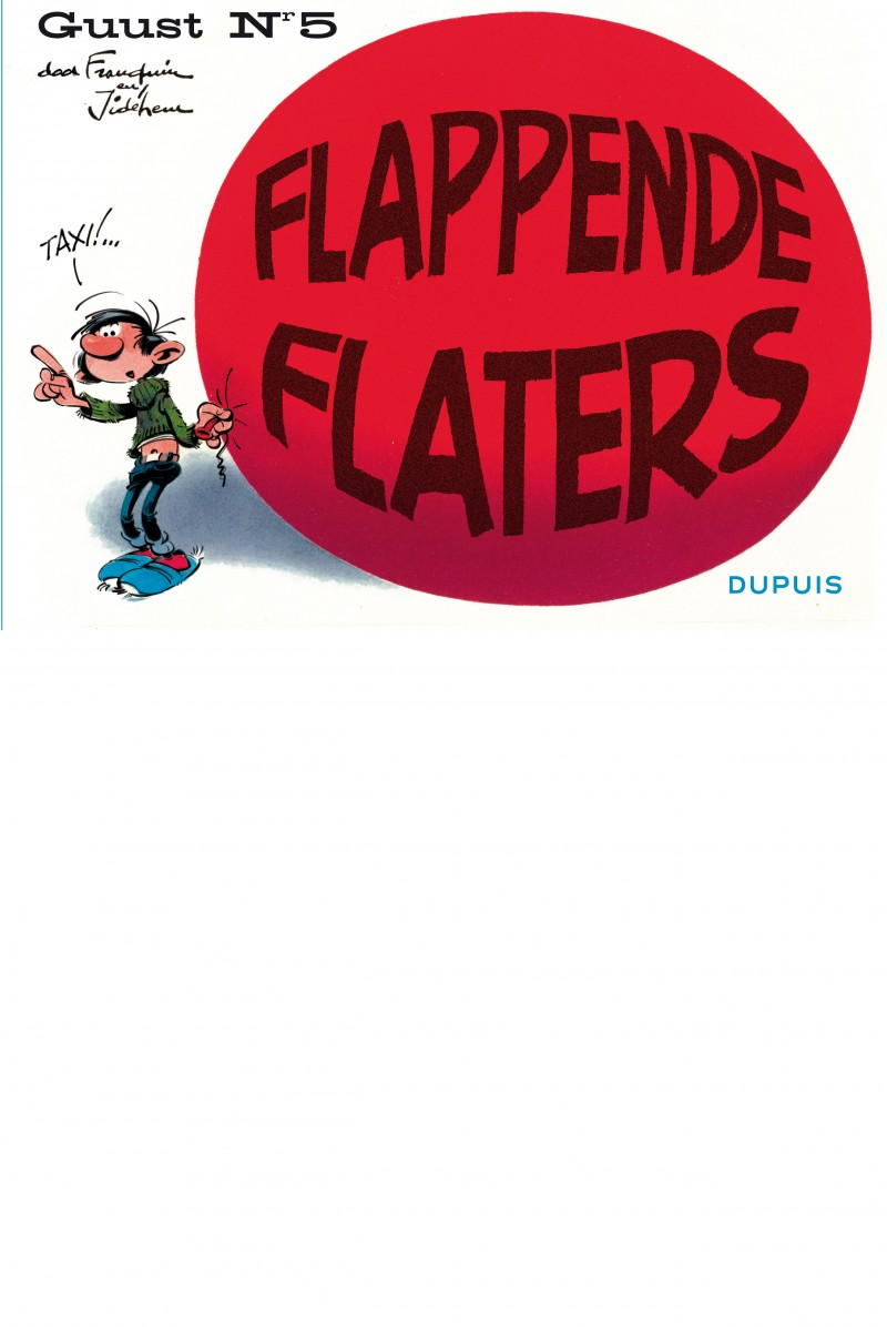 Guust Flater in origineel oblong-formaat - tome 5 - Flappende flaters