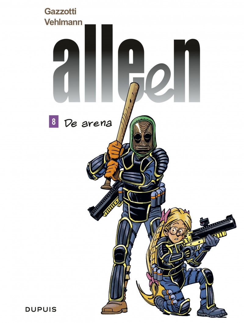 Alleen - tome 8 - De Arena