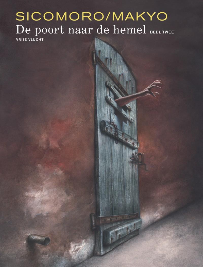 De poort naar de hemel - tome 2 - De poort naar de hemel - deel 2
