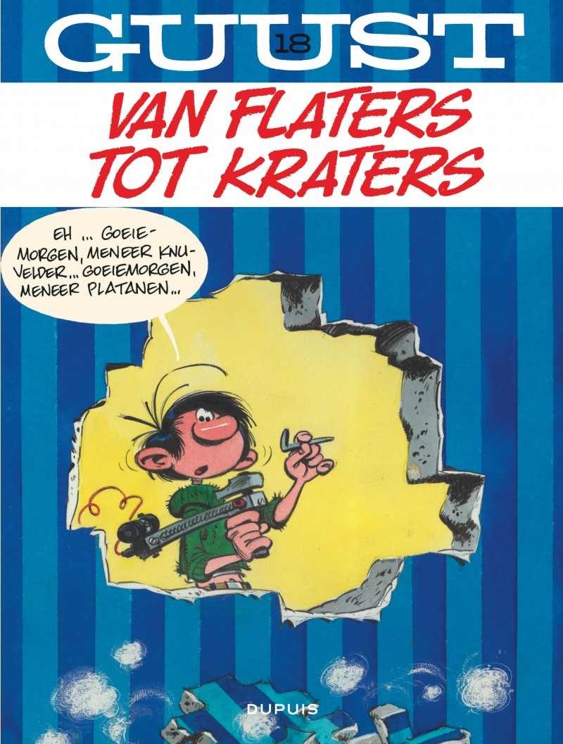 Guust Flater  - tome 18 - Van flaters tot kraters