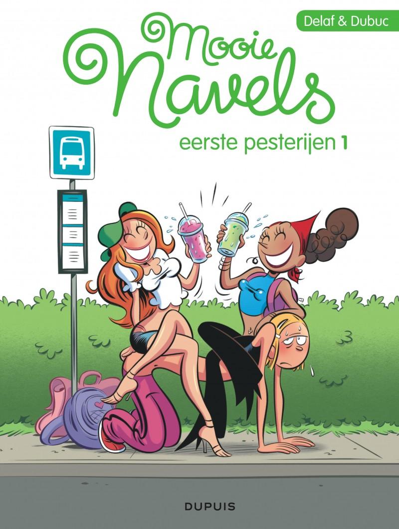 Mooie Navels, eerste pesterijen - tome 1 - Topvriendinnen