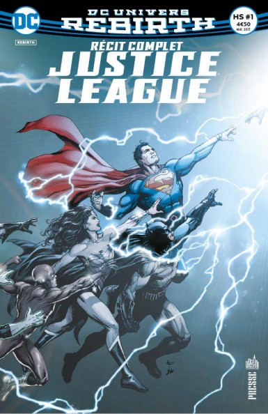 recit-complet-justice-league-hors-serie-dc-rebirth