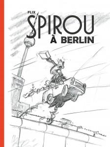 cover-comics-le-spirou-de-flix-tome-1-spirou--berlin