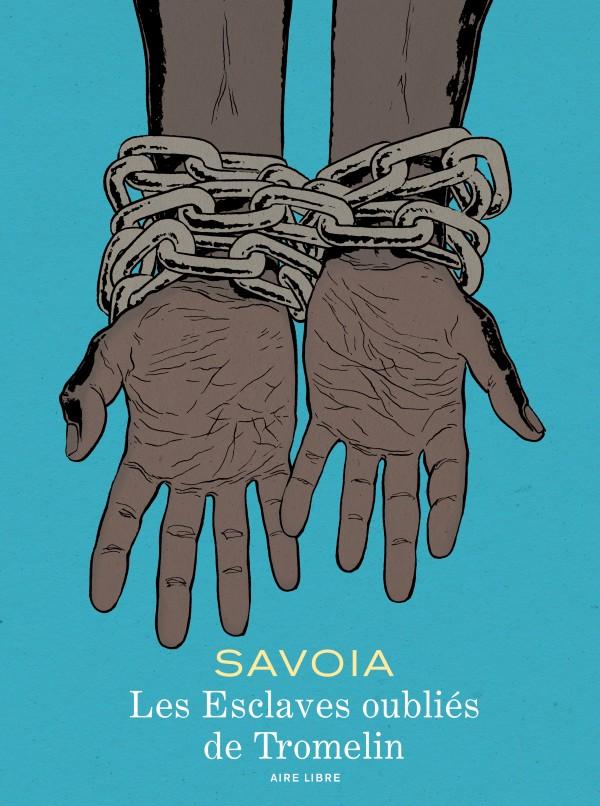 cover-comics-les-esclaves-oublis-de-tromelin-tome-0-les-esclaves-oublis-de-tromelin