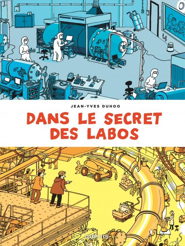 cover-comics-dans-le-secret-des-labos-tome-0-visitez-les-plus-grands-sites-scientifiques-et-techniques-de-france-et-alentours