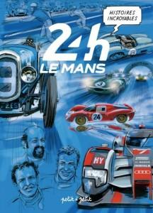 cover-comics-histoires-incroyables-des-24h-mans-tome-0-histoires-incroyables-des-24h-mans