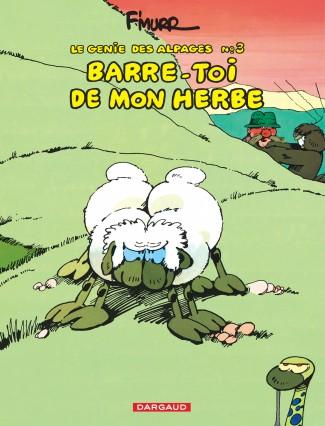 genie-des-alpages-le-tome-3-barre-toi-de-mon-herbe