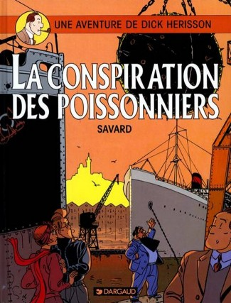 dick-herisson-tome-5-conspiration-des-poissonniers-la