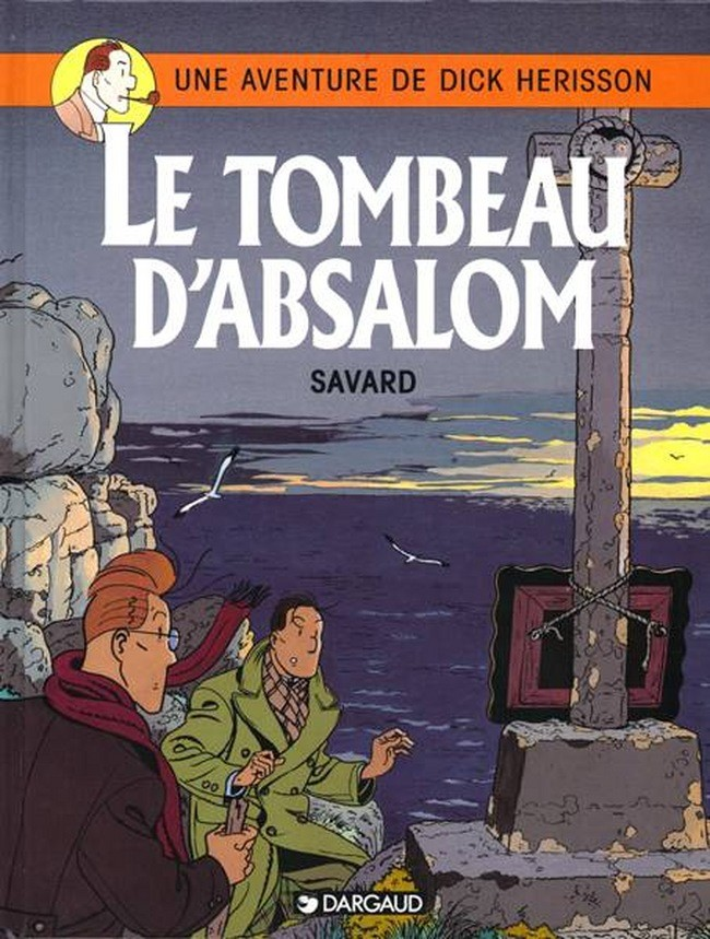 dick-herisson-tome-7-tombeau-dabsalom-le