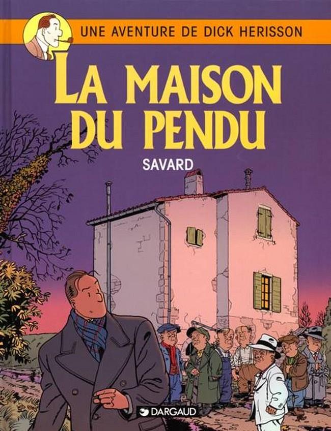 dick-herisson-tome-8-maison-du-pendu-la