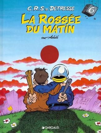 crs-detresse-tome-6-rossee-du-matin-la