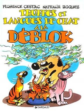 les-deblok-tome-3-truffes-et-langues-de-chats-la-deblok