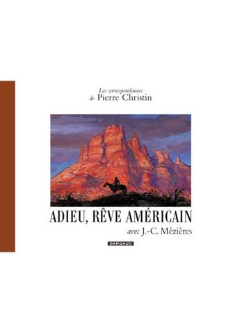 correspondances-de-pierre-christin-les-tome-6-adieu-reve-americain