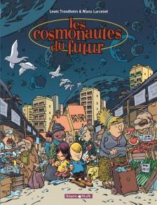 cover-comics-les-cosmonautes-du-futur-tome-1-les-cosmonautes-du-futur