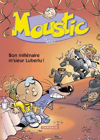 moustic-tome-1-bon-millenaire-msieur-luberlu
