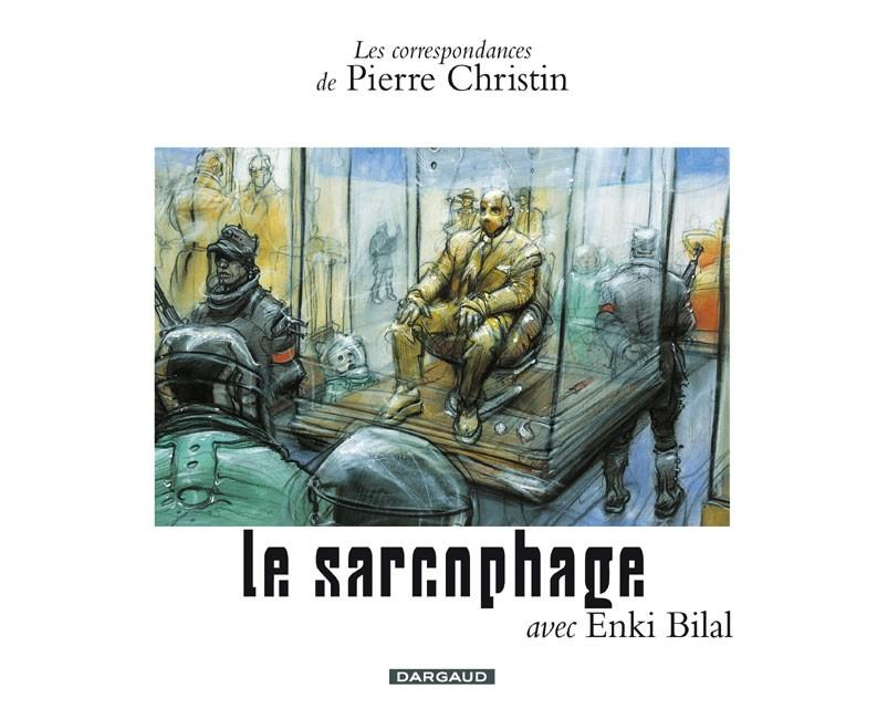 correspondances-de-pierre-christin-les-tome-7-sarcophage-le