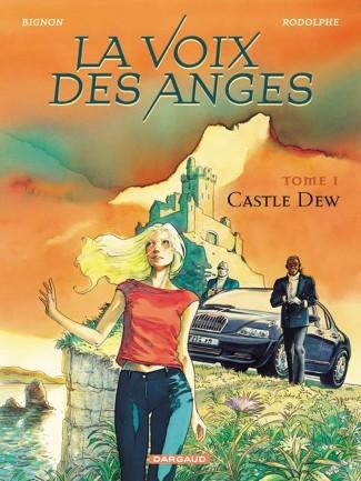 voix-des-anges-la-tome-1-castle-dew