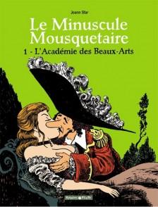 cover-comics-le-minuscule-mousquetaire-tome-1-l-8217-acadmie-des-beaux-arts