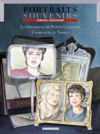 portraits-souvenirs-tome-2-voyageuse-de-petite-ceinture-la-charlotte-et-nancy