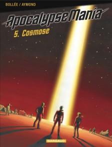 cover-comics-apocalypse-mania-8211-cycle-1-tome-5-cosmose