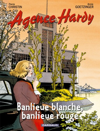 agence-hardy-tome-4-banlieue-rouge-banlieue-blanche