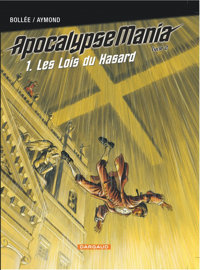 apocalypse-mania-cycle-2-tome-1-lois-du-hasard-les