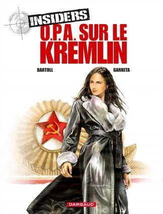 insiders-saison-1-tome-5-opa-sur-le-kremlin