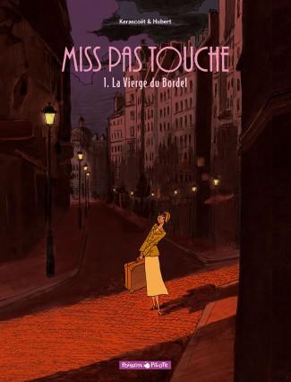 miss-pas-touche-tome-1-vierge-du-bordel-la