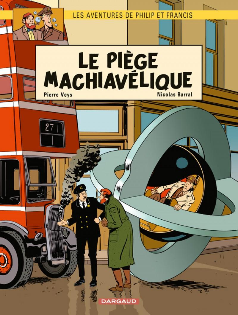 aventures-de-philip-et-francis-les-tome-2-pi-ge-machiav-lique-le
