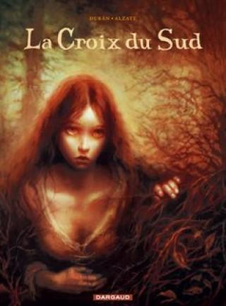 La BD et l'heroic fantasy - Page 3 Croix-du-sud-la-tome-1-croix-du-sud-la