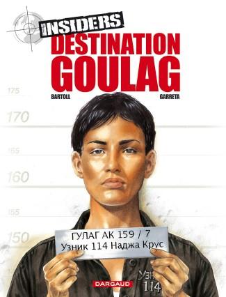 insiders-saison-1-tome-6-destination-goulag