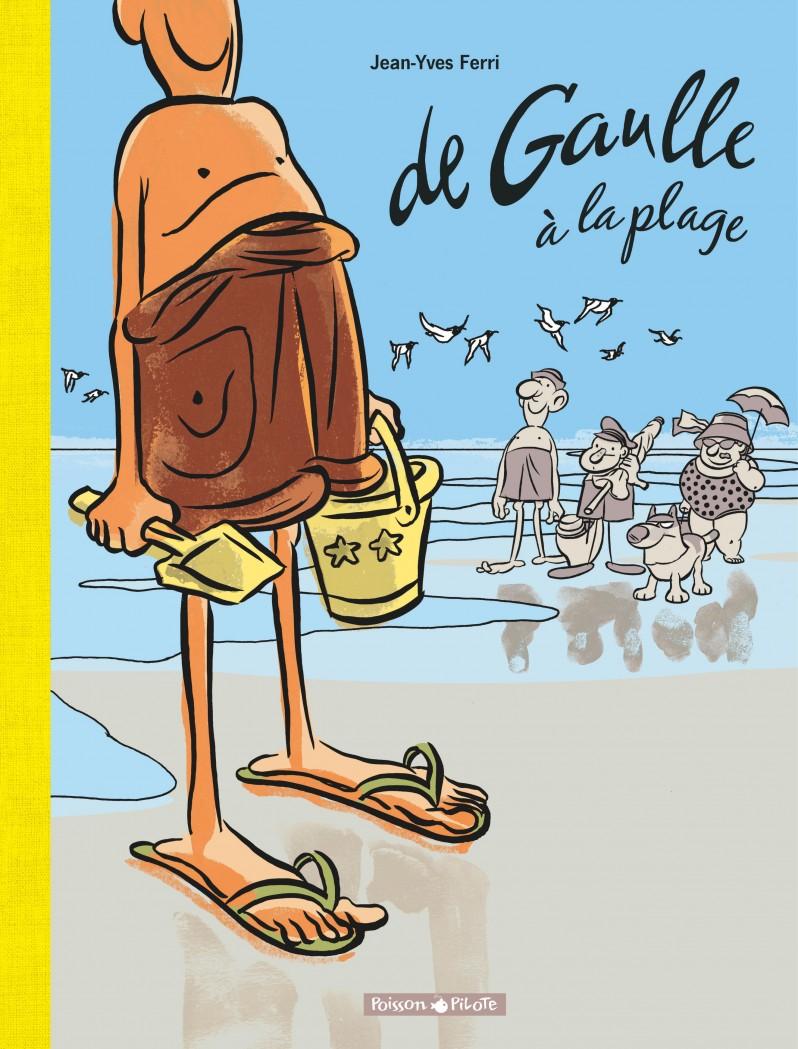 de-gaulle-tome-1-de-gaulle-la-plage - couv