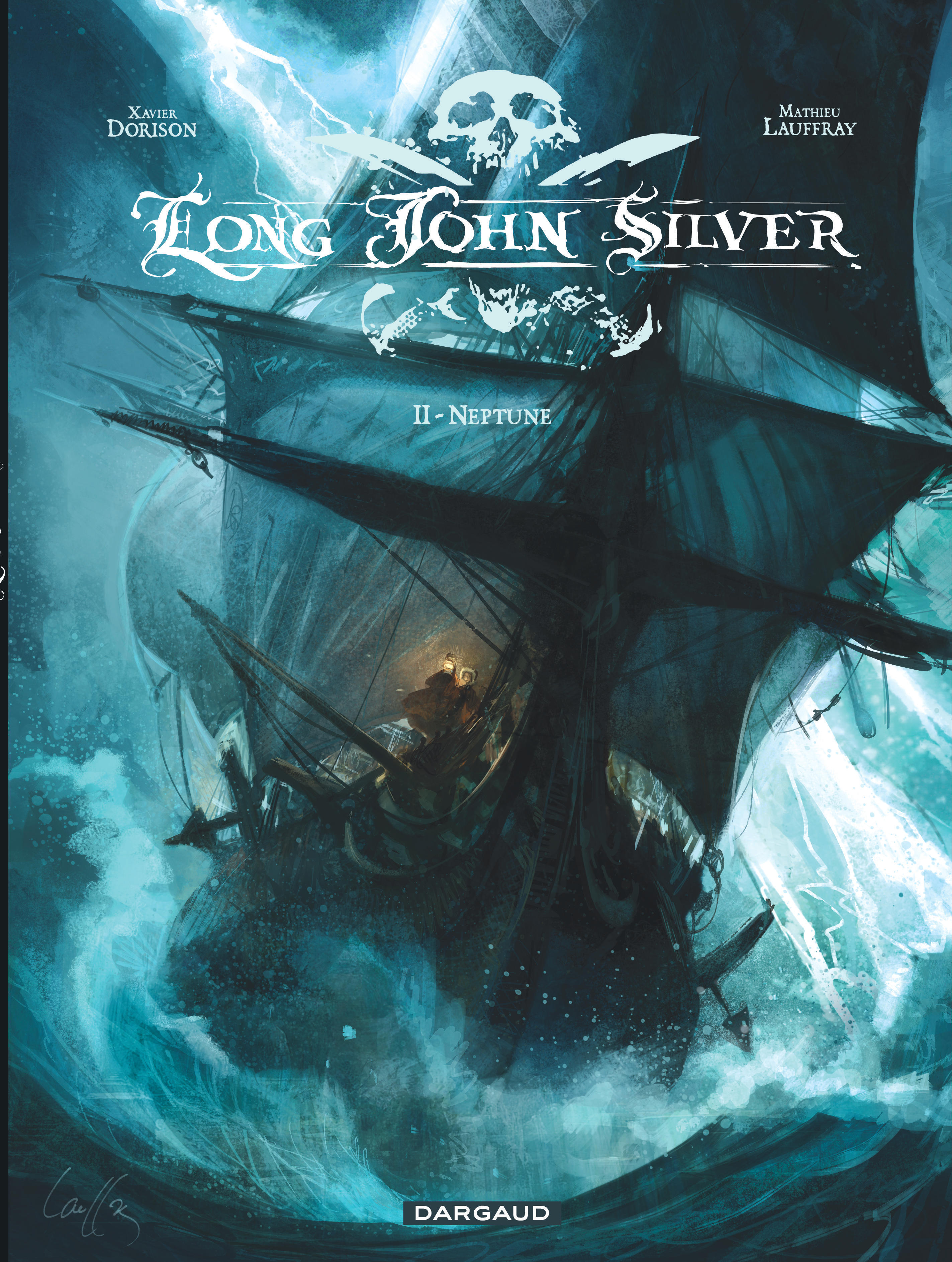 Long John Silver Tome 2 Neptune Bd 201 Ditions Dargaud