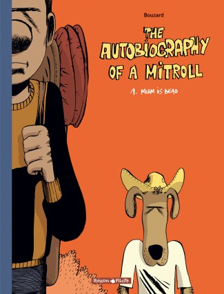 autobiography-mitroll-tome-1-mum-dead
