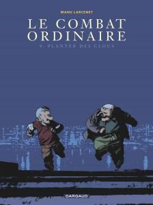 cover-comics-le-combat-ordinaire-tome-4-planter-des-clous