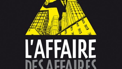 affaire-des-affaires-l-tome-1-l-argent-invisible
