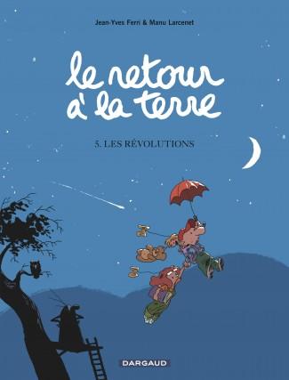 le-retour-la-terre-tome-5-revolutions-les
