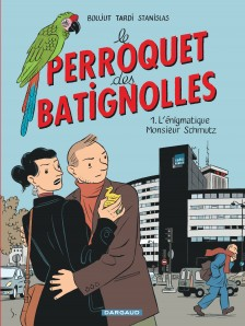 cover-comics-le-perroquet-des-batignolles-tome-1-l-8217-nigmatique-monsieur-schmutz