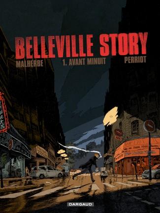 belleville-story-tome-1-avant-minuit-1