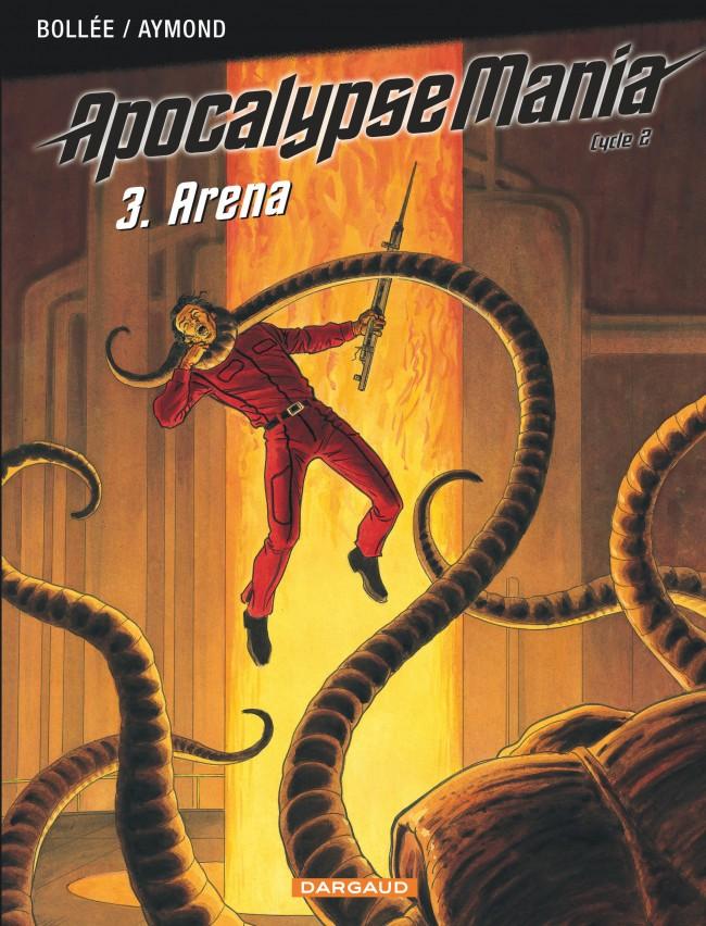 apocalypse-mania-cycle-2-tome-3-arena