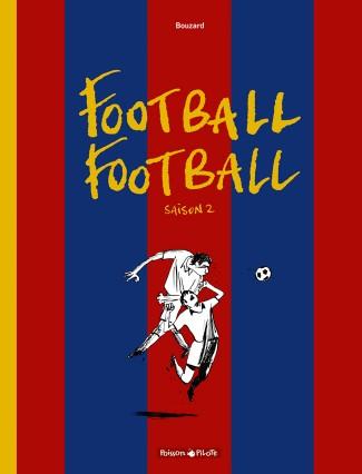 football-football-tome-2-football-football-saison-2